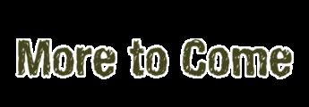 More to Come Logo